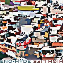 Eno · Hyde - High Life